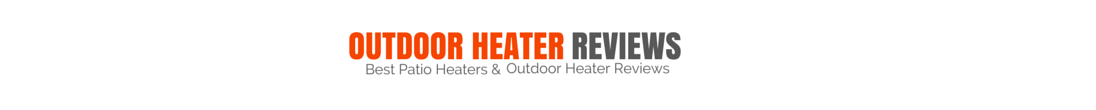 Outdoor Heater Reviews